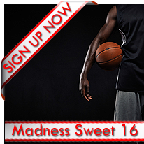 Madness Sweet 16 Signup Now